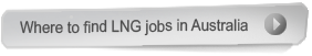 where to find LNG jobs in Australia